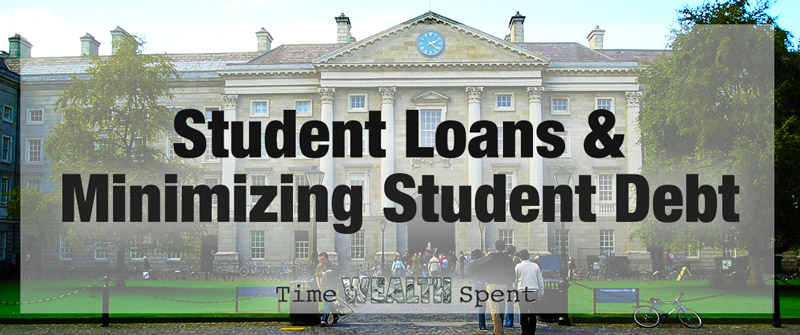 Student Loans and Minimizing College Debt